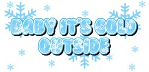 baby_its_cold_outside1
